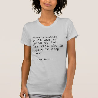 Camiseta de la cita de Ayn Rand