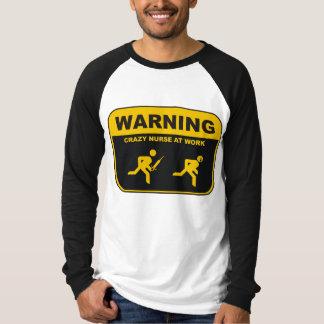 Camiseta de la ENFERMERA de WARNING-CRAZY