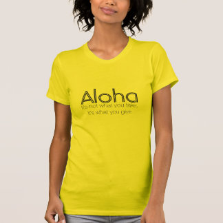 Camiseta de la hawaiana: Su qué usted da