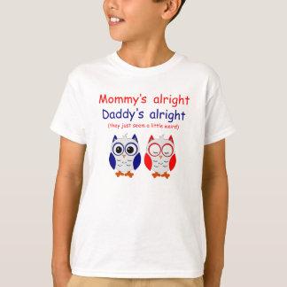 Camiseta De la mamá el papá bien bien