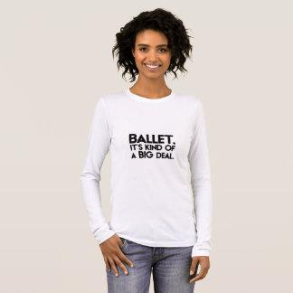 Camiseta De Manga Larga Ballet. Es un poco un trato grande