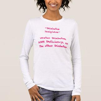 Camiseta De Manga Larga diabetes de los ~Diabetes Insipidus.~Water,