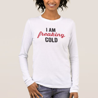 Camiseta De Manga Larga Freaking frío