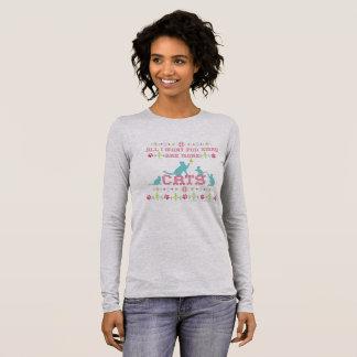 Camiseta De Manga Larga ¡Todos lo que quiero para Navidad son más gatos!