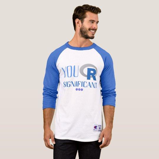 Camiseta de manga larga You R Significant ***
