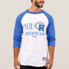 Camiseta de manga larga You R Significant ***