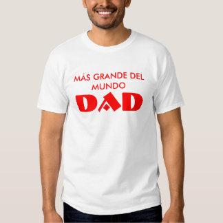 Camiseta de MÁS GRANDE DEL MUNDO DAD