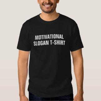 Camiseta de motivación del lema
