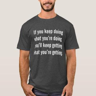 Camiseta de motivación inspirada de la cita