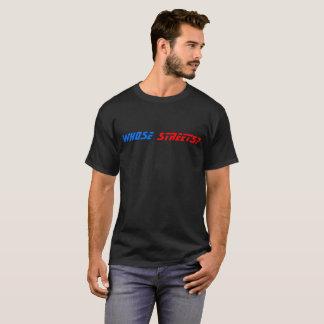 Camiseta ¿De quién calles? ¡Nuestras calles!