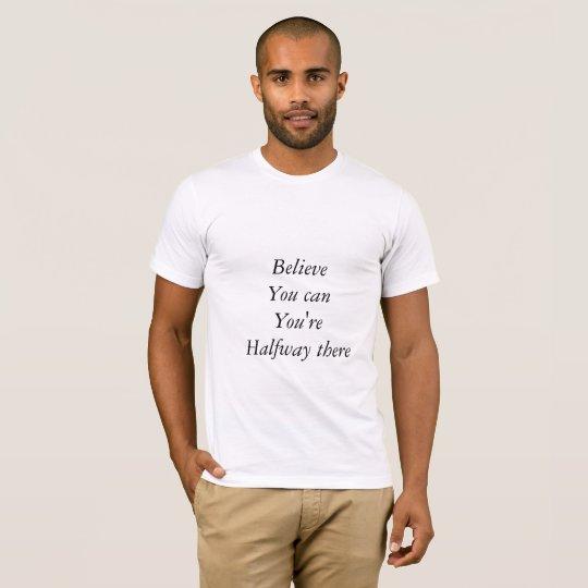 Camiseta de Texted con pensamiento inspirador