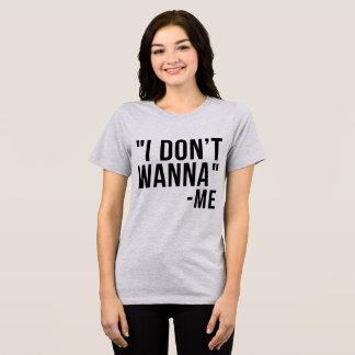 Camiseta de Tumblr que no quiero a