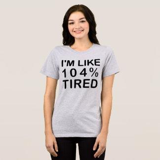 Camiseta de Tumblr soy como el 104 por ciento