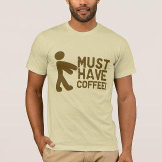 Camiseta ¡Debe comer café! Zombi