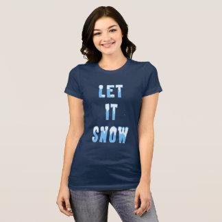 Camiseta Dejáis le nevar arte del texto Nevado del navidad