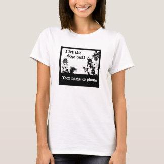 Camiseta ¡Dejé los perros hacia fuera! - 6