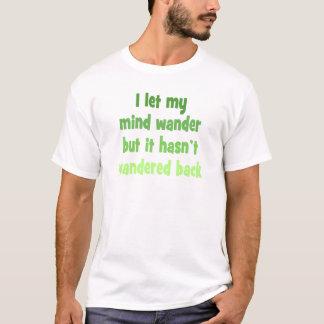 Camiseta Dejé mi mente vagar