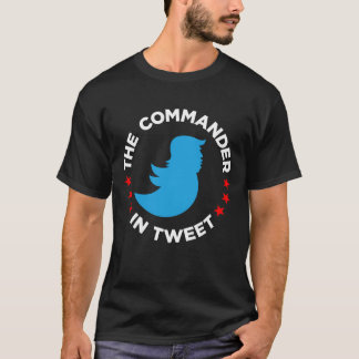 "Camiseta del Anti-Triunfo: ""EL COMANDANTE IN TWEET"
