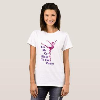 Camiseta del ballet: Al Pointe