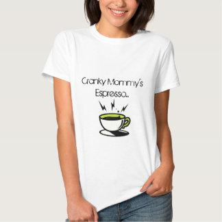 Camiseta del café express de la mamá irritable
