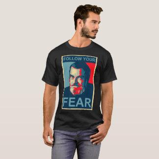 Camiseta Del Close - siga su miedo