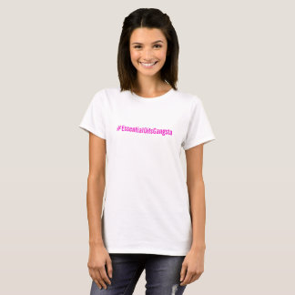 Camiseta del #essentialOilsGangsta
