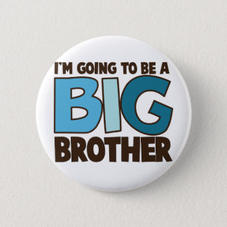 camiseta del hermano mayor chapa redonda de 5 cm