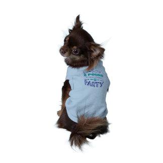 Camiseta del perro del fiesta de las 8 libras de
