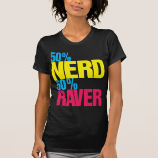 Camiseta del Raver del empollón el 50% del 50%