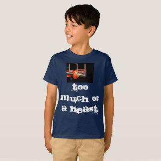 Camiseta Demasiado de una bestia