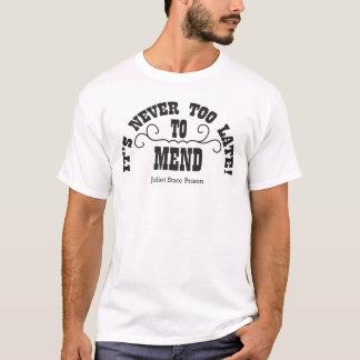 Camiseta Demasiado tarde reparar