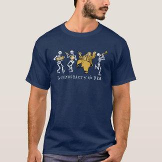 Camiseta Democracia de los muertos