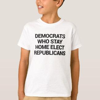 Camiseta Demócratas que permanecen caseros eligen a