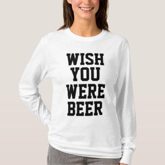Camiseta Deseo usted era cerveza