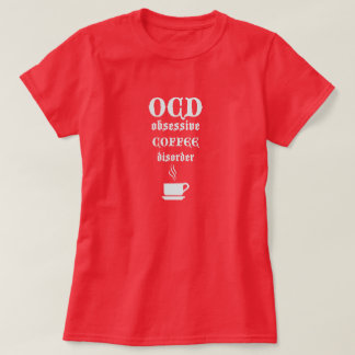 Camiseta Desorden obsesivo del café de OCD