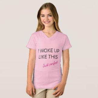 Camiseta Desperté como este justo perfecciono
