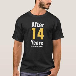 Camiseta Después de 14 años ella todavía me toleró