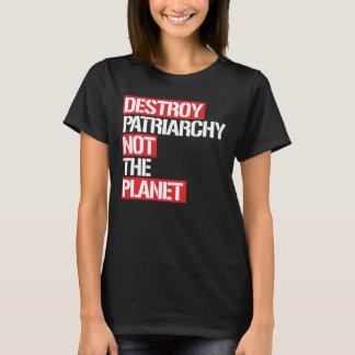 Camiseta Destruya el patriarcado no el planeta --  blanco -