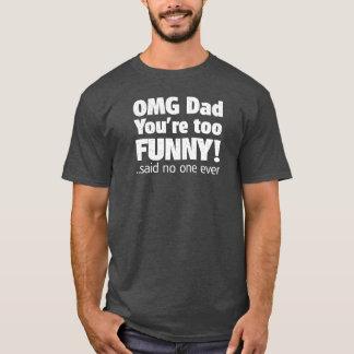 Camiseta Día de padres - sarcasmo de OMG