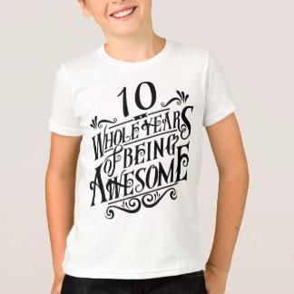 Camiseta Diez años enteros de ser impresionante