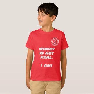 """Camiseta ¡Dinero de los niños el """"no es real! """""""
