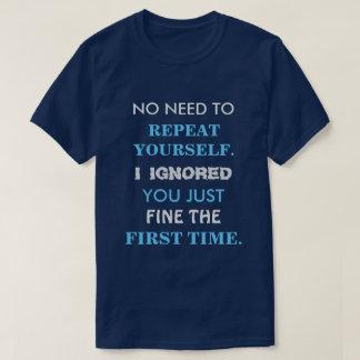Camiseta divertida de la repetición usted mismo