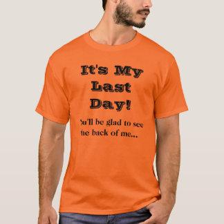 Camiseta divertida del chiste del día pasado del