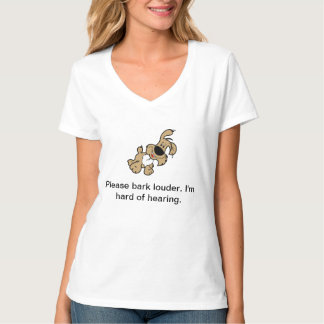 Camiseta divertida para ésos con pérdida de oído