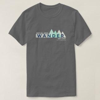 Camiseta Divertido no todos que vagan se pierden caminar