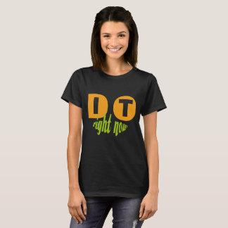 Camiseta DO IT - Right Now