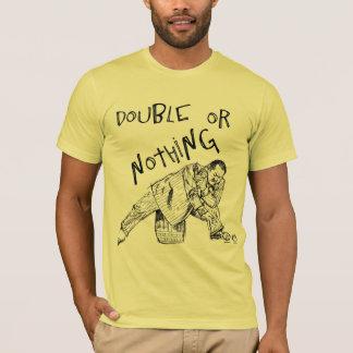 Camiseta doble o nada