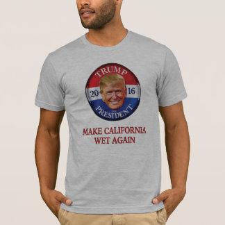 Camiseta Donald Trump - haga California mojada otra vez