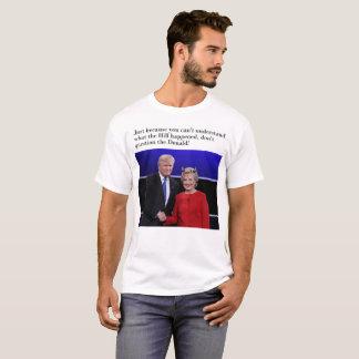 Camiseta Donald Trump - usted no entiende