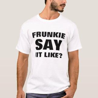¿Camiseta dórica - Frunkie dice ajuste como? Camiseta